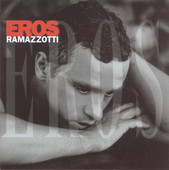 Eros Ramazzotti | Eros